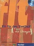 Fit für den TestDaF B2/C1 Übungsbuch mit 2 CDs