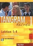 Tangram aktuell 1 L.1-4 Kurs und Arbeitsbuch mit CD zum AB