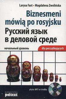 Biznesmeni mówią po rosyjsku (dla początkujących)