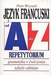 Język francuski. Repetytorium od A do Z