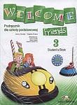 Welcome Friends 3 podręcznik