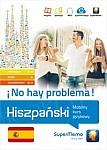 Hiszpański No hay problema! Mobilny kurs językowy Pakiet - poziom podstawowy A1-A2, średni B1, zaawansowany B2-C1 Książka + kod dostępu