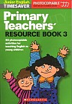 Primary Teachers' Resource Book 3