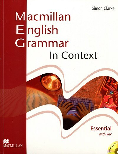 Macmillan English - Grammar In Context Essential