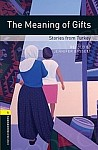 The Meaning of Gifts: Stories from Turkey Book