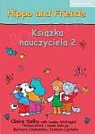 Hippo and Friends Level 2 książka nauczyciela