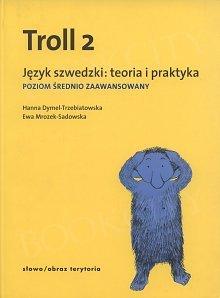 Troll 2. Poziom średniozaawansowany Podręcznik z kluczem