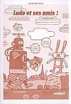 Ludo et ses amis 1(nowe wydanie) Przewodnik metodyczny + 2 CD audio + karty do nauki pisania