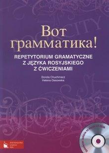 Wot grammatika! Repetytorium gramatyczne z języka rosyjskiego Książka + CD