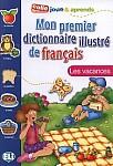 Mon premier dictionnaire illustré de français Les vacances