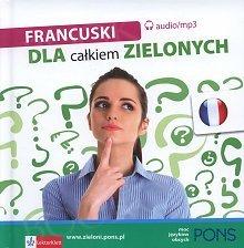 Francuski dla całkiem zielonych Książka+CDmp3