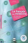 Le français des médecins ; 40 vidéos pour communiquer à l'hôpital Książka + DVD