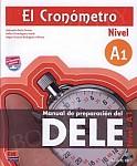 El Cronometro: Manuales De Preparacion Dele - Nueva Edicion A1 podręcznik+mp3