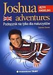 Joshua adventures. Podręcznik nie tylko dla maturzystów