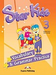 Star Kids 3 Vocabulary & Grammar Practice