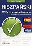 Hiszpański. Testy gramatyczno-leksykalne dla początkujących i średnio zaawansowanych