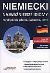Niemiecki Najważniejsze idiomy Przykładowe zdania, ćwiczenia, testy