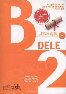 Preparacion DELE B2 Nuevo examen podręcznik +audio online