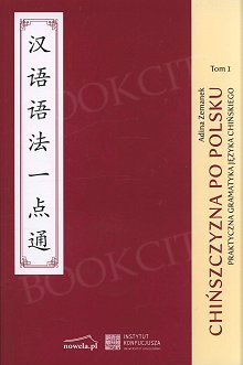Chińszczyzna po polsku Tom 1