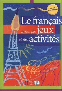 Le français avec... des jeux et des activités 3