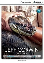Jeff Corwin: Wild Man (poziom A1) Book with Online Access