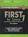 Cambridge English First for Schools 1 FCE (2015) Student's Book with Answers