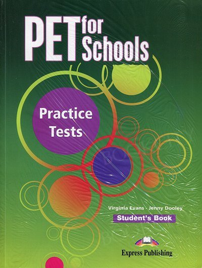 PET for Schools. Practice Tests Student's Book