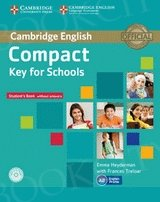Compact Key for Schools Student Book without Answers +CD-ROM