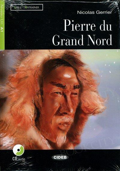 Pierre du Grand Nord Livre + CD audio