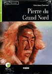 Pierre du Grand Nord Livre + CD audio