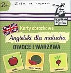 Karty obrazkowe Angielski dla malucha Owoce i warzywa Książeczka + 17 ilustrowanych kart