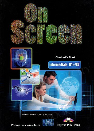 On Screen Intermediate B1+/B2 Student's Book (wieloletni)