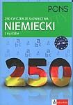 Niemiecki 250 ćwiczeń ze słownictwa z kluczem