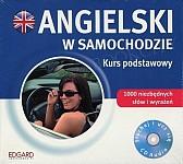 Angielski w samochodzie Kurs podstawowy CD-Audio