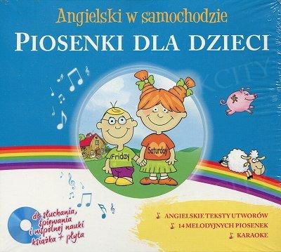 Angielski w samochodzie Piosenki dla dzieci CD-Audio