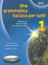 Una Grammatica italiana per tutti 1 Książka