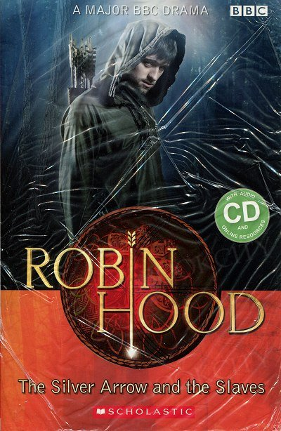 Robin Hood: The Silver Arrow and the Slaves Book and CD