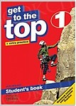 Get To The Top 1 Student's Book