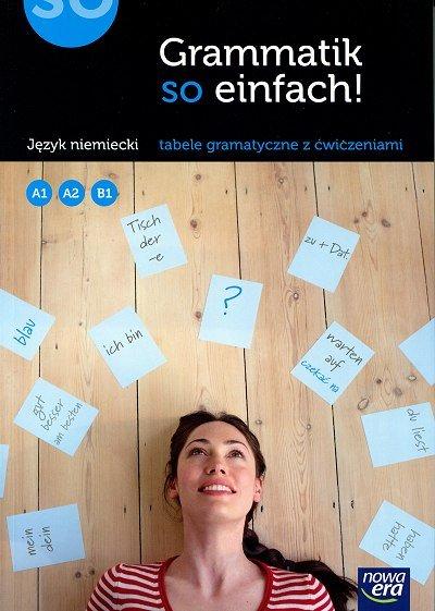 Grammatik so einfach. Język niemiecki tabele gramatyczne z ćwiczeniami