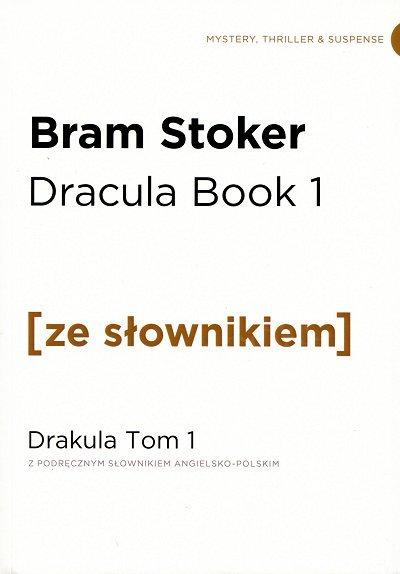 Dracula Book 1. Drakula Tom 1 (poziom B2/C1) Książka ze słownikiem