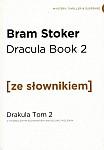 Dracula Book 2 Drakula Tom 2 (poziom B2/C1) Książka ze słownikiem