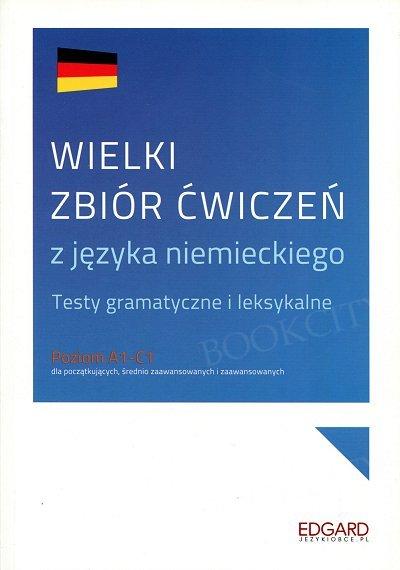 Wielki zbiór ćwiczeń z języka niemieckiego