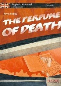 The Perfume of Death. Angielski Kryminał z ćwiczeniami