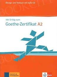 Mit Erfolg zum Goethe-Zertifikat A2 Übungs und Testbuch mit Audio CD