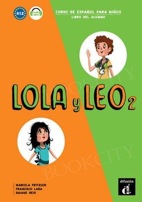 Lola y Leo 2 Podręcznik + nagrania online