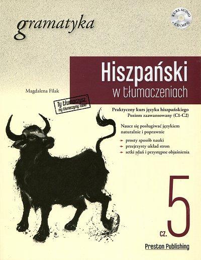 Hiszpański w tłumaczeniach. Gramatyka 5 Książka + CD mp3