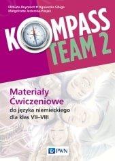 Kompass Team 2 Materiały ćwiczeniowe do języka niemieckiego dla klas VII-VIII
