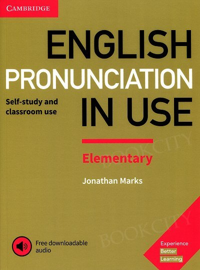 English Pronunciation in Use: Elementary Book with Answers and Downloadable Audio