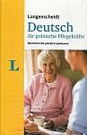 Deutsch für polnische Pflegekräfte. Niemiecki dla polskich opiekunek