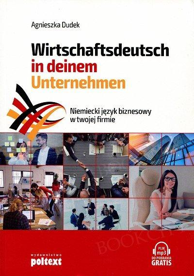 Wirtschaftsdeutsch in deinem Unternehmen Niemiecki język biznesowy w twojej firmie Książka